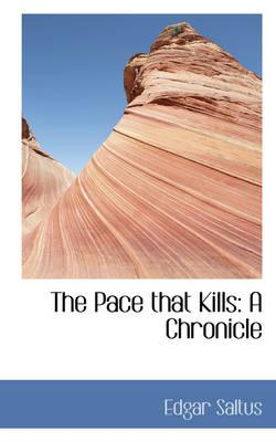 The Pace That Kills