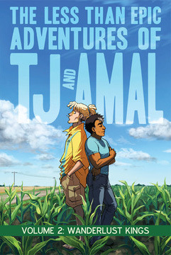The Less than Epic Adventures of TJ and Amal, Vol. 2