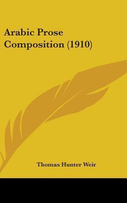 Arabic Prose Composition (1910)