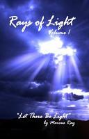 Rays of Light, Volume 1