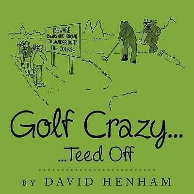 Golf Crazy...