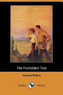 The Forbidden Trail (Dodo Press)