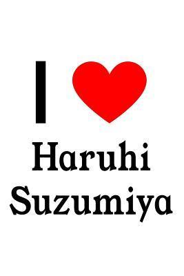 I Love Haruhi Suzumi...