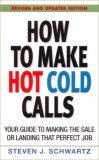 How to Make Hot Cold Calls
