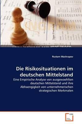Die Risikosituationen im deutschen Mittelstand