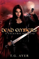 Dead Embers (a Valkyrie Novel - Book 2)