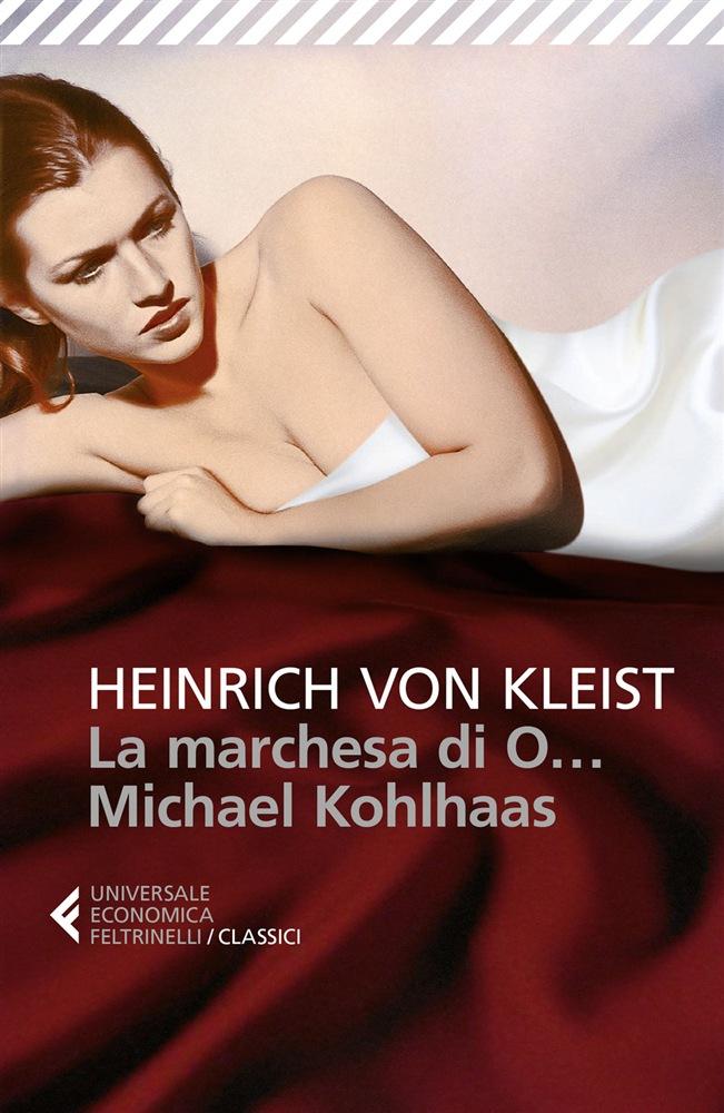 La marchesa di O... - Michael Kohlhaas