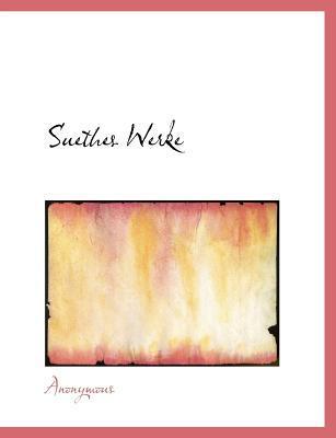 Suethes Werke