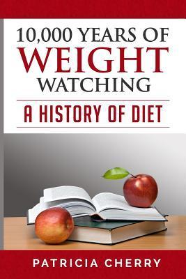 10,000 Years of Weight Watching