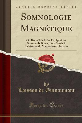 Somnologie Magnétique