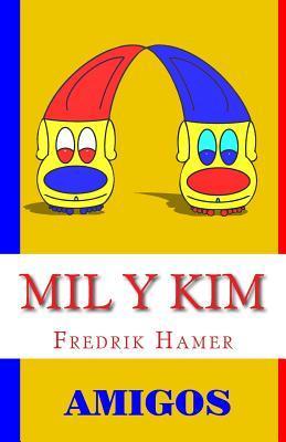 Mil y Kim