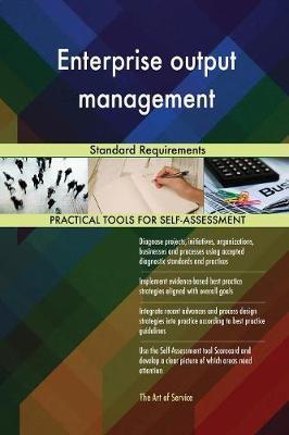 Enterprise Output Management Standard Requirements