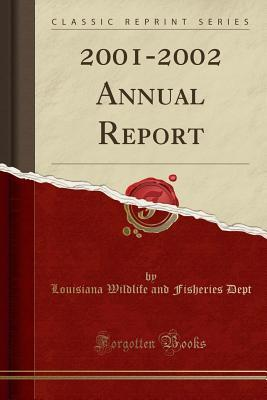 2001-2002 Annual Report (Classic Reprint)