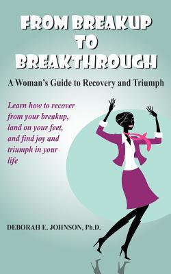 From Breakup to Breakthrough