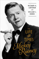 The Life and Times of Mickey Rooney