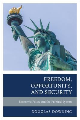 Freedom, Opportunity, and Security