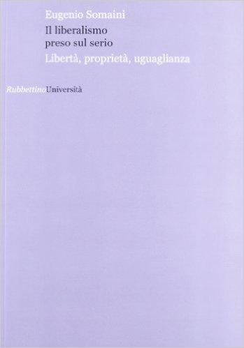 Il liberalismo preso sul serio