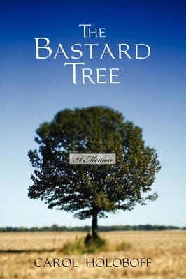 The Bastard Tree