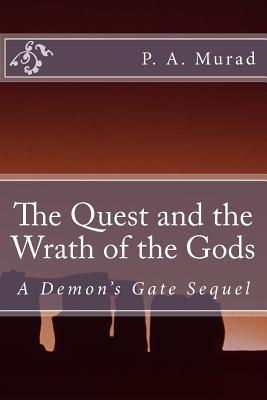 The Quest and Wrathof the Gods