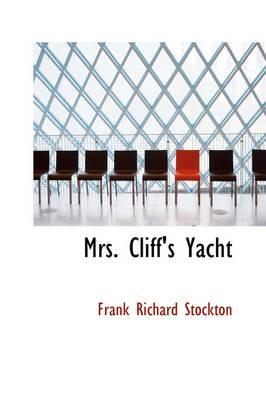 Mrs. Cliff's Yacht