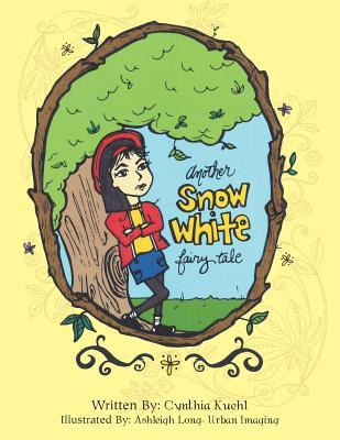 Another Snow White Fairy Tale