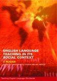 English Language Teaching in its Social Context