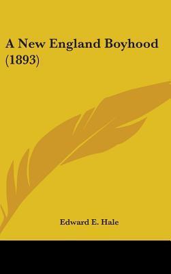 A New England Boyhood (1893)