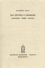Tra lettura e creazione: Sannazaro, Alfieri, Foscolo