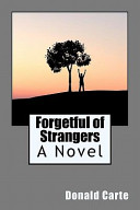 Forgetful of Strangers