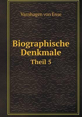 Biographische Denkmale Theil 5