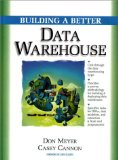 Building a Better Data Warehouse