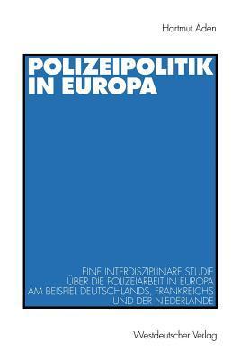 Polizeipolitik in Europa