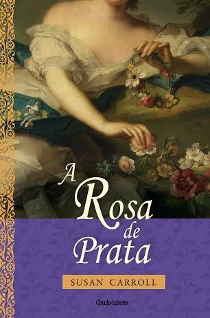 A Rosa de Prata
