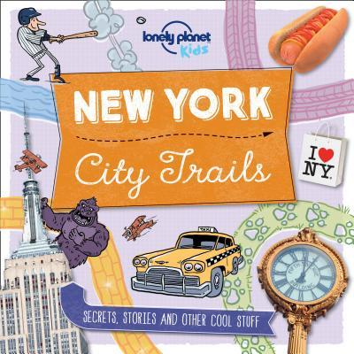 Lonely Planet Kids City Trails New York