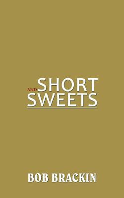 Short and Sweets
