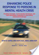 Enhancing Police Response to Persons in Mental Health Crisis