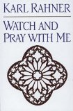 Watch and Pray With ...