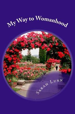 My Way to Womanhood