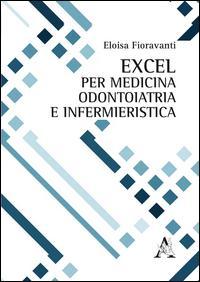 Excel per medicina, odontoiatria e infermieristica
