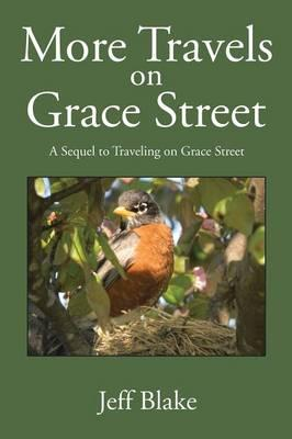 More Travels on Grace Street