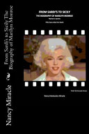 From Sardi's to Sicily the Biography of Marilyn Monroe