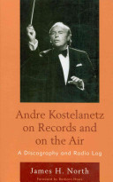 Andre Kostelanetz on records and on the air