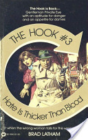 Hook, The: Hate is Thicker Than Blood - Book #3