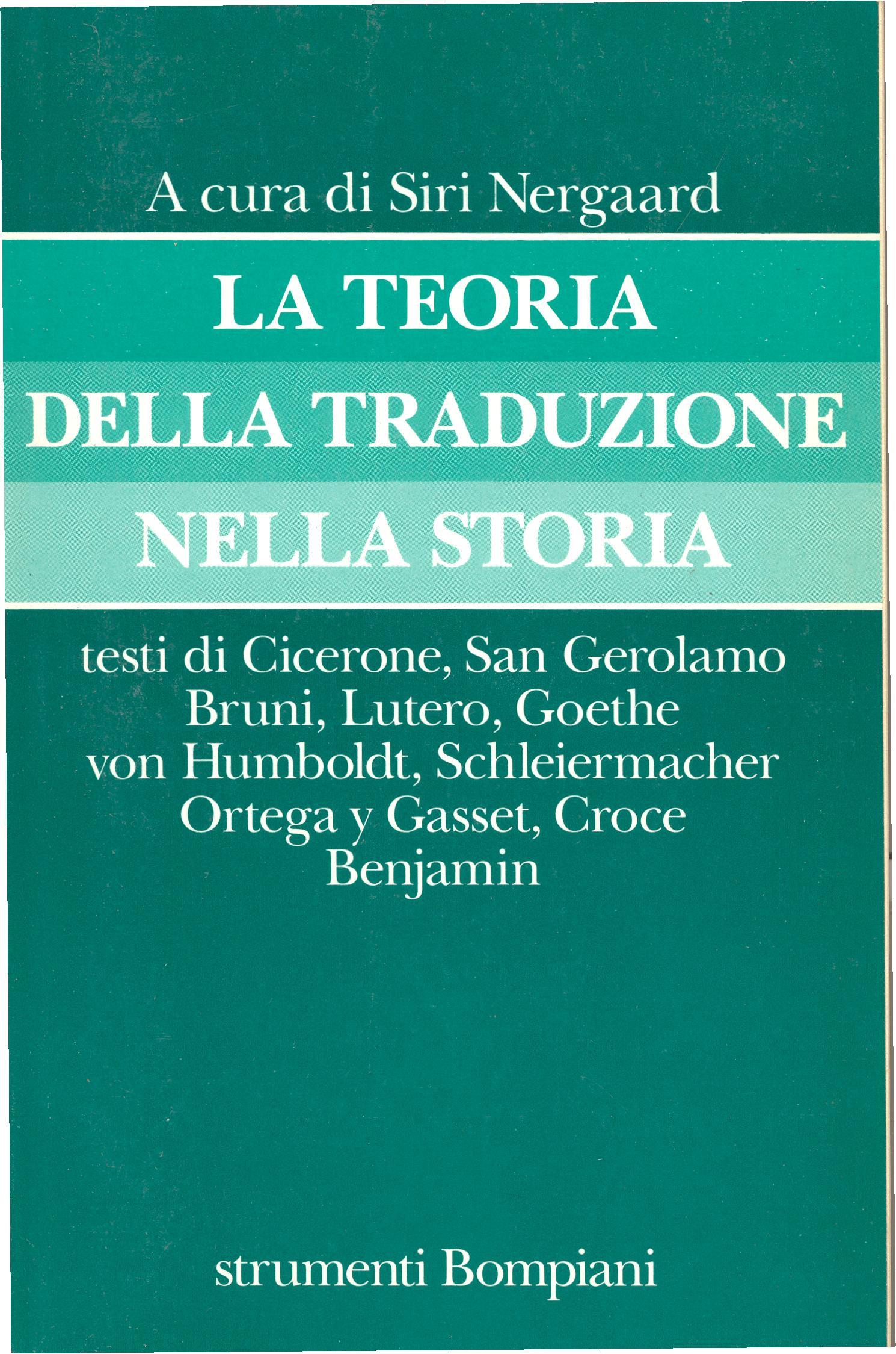La teoria della traduzione nella storia