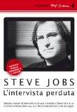 Steve Jobs. The lost interview. DVD. Con libro