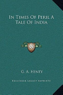 In Times of Peril a Tale of Indi