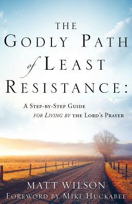 The Godly Path of Least Resistance