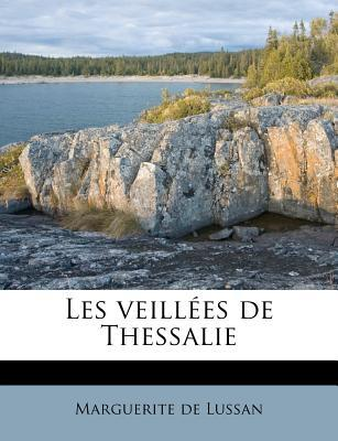 Les Veill Es de Thessalie