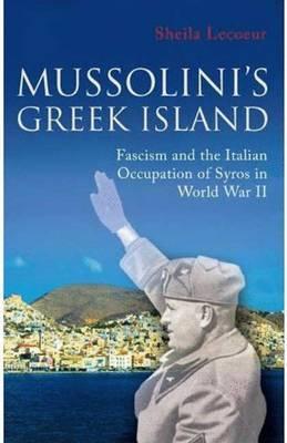 Mussolini's Greek Island
