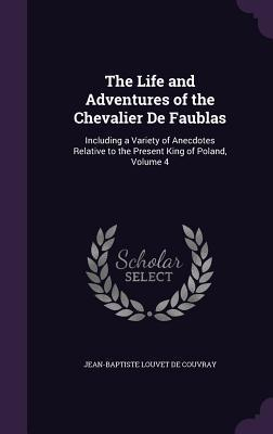 The Life and Adventures of the Chevalier de Faublas